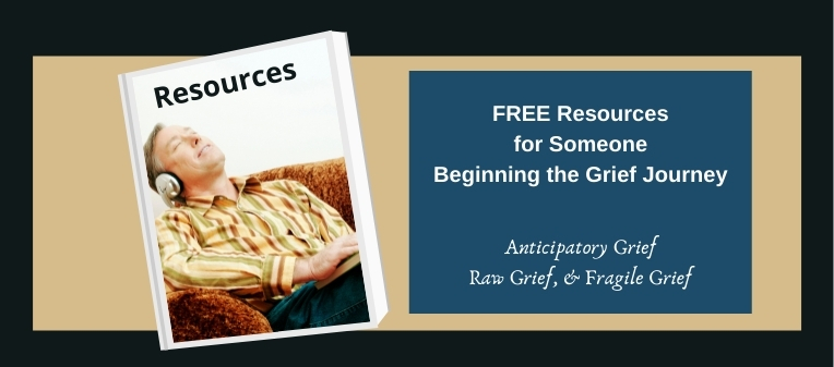 Resources for Someone Beginning Their Grief Journey